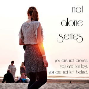 not-alone-series